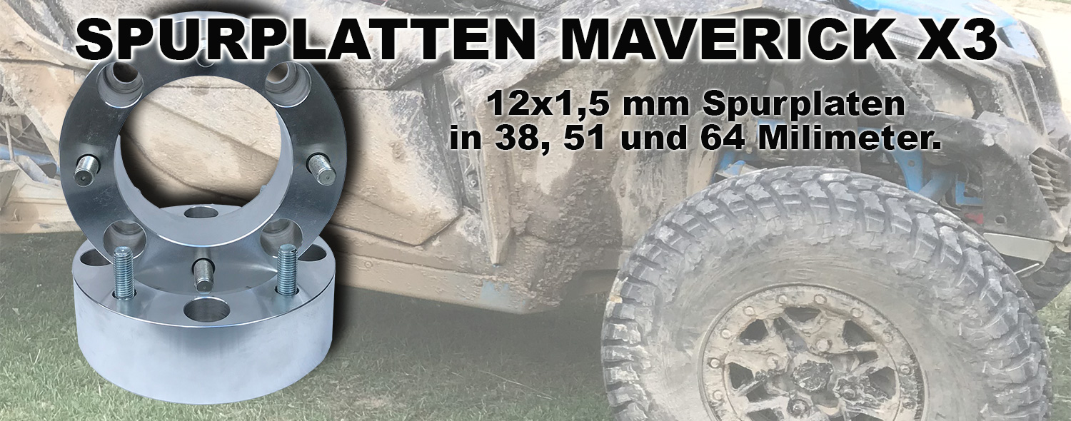 Spurverbreiterung Maverick X3 Spurplatten